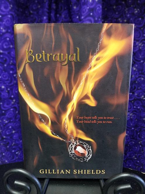 Betrayal by Gillian Shields