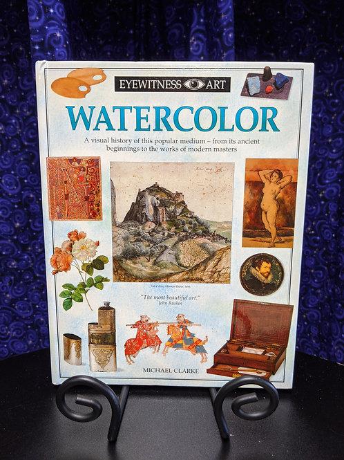 Eyewitness Art Watercolor: A Visual History