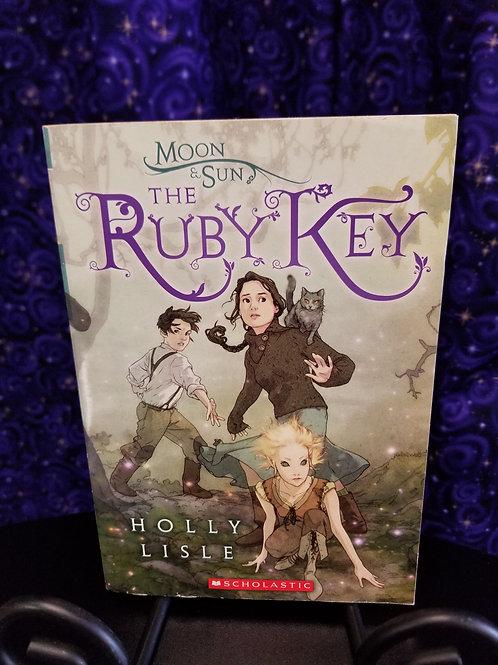 Moon & Sun: The Ruby Key by Holly Lisle