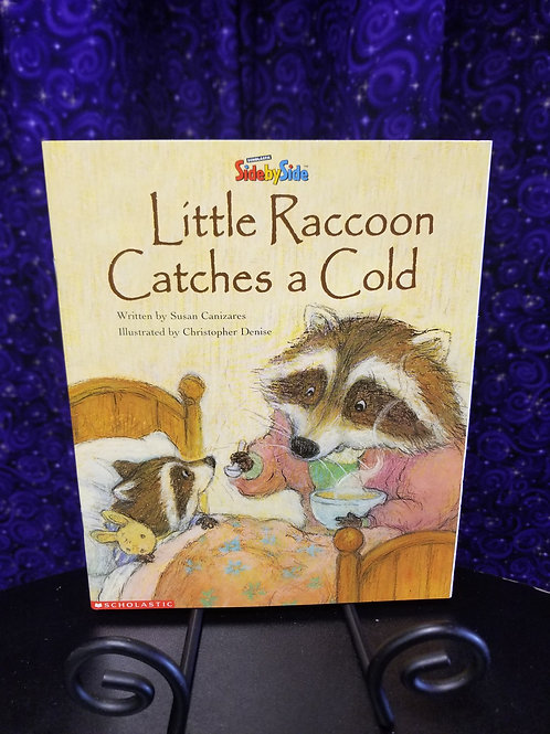 Little Raccoon Catches a Cold by Susan Canizares