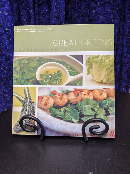 Great Greens: Fresh, Flavorful and Innovative Recipes
