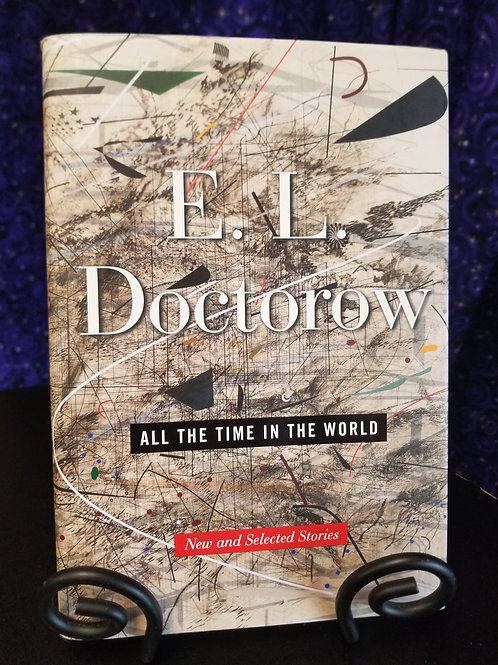All the Time in the World: New & Selected Stories by E.L. Doctorow