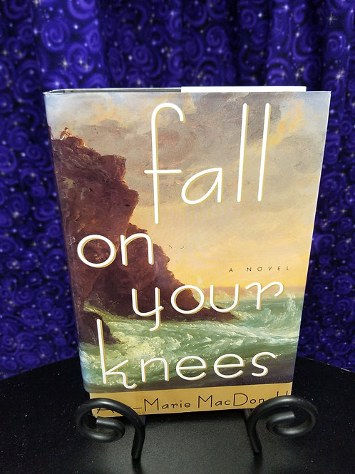 Fall on Your Knees by Marie MacDonald