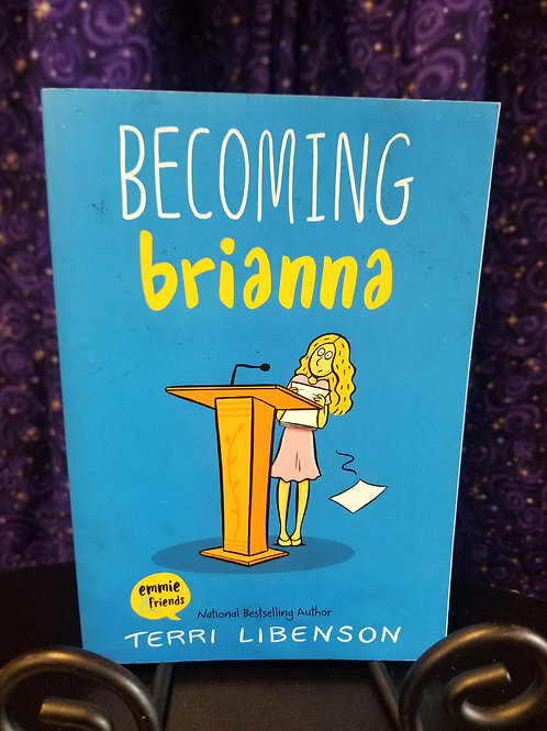 Becoming Brianna by Terri Libenson