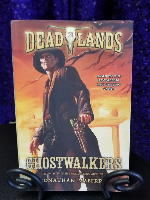 Dead Lands: Ghostwalkers by Jonathan Maberry