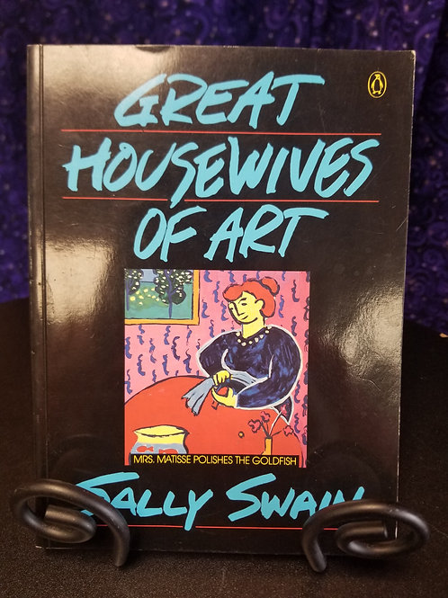 Great Housewives of Art by Sally Swain