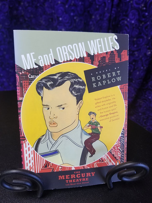 Me and Orson Wells by Robert Kaplow