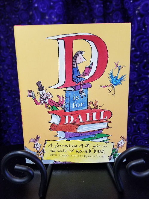 D is For Dahl: A-Z Guide to the World of Roald Dahl