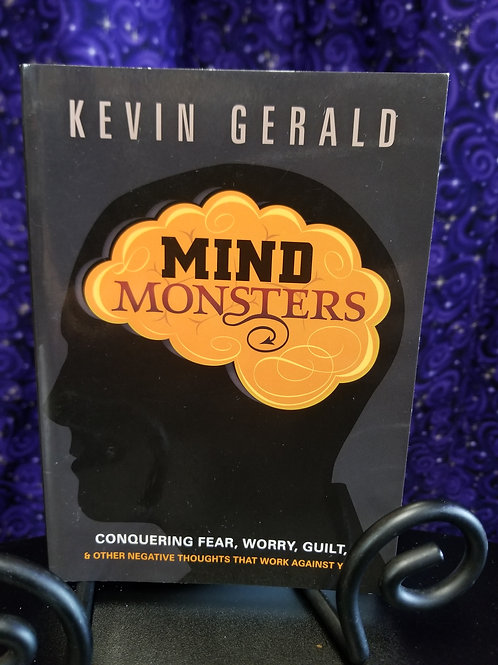 Mind Monsters: Conquering Fear, Worry, Guilt