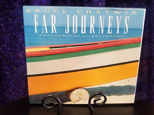 Far Journeys: Photographs & Notebooks by Bruce Chatwin