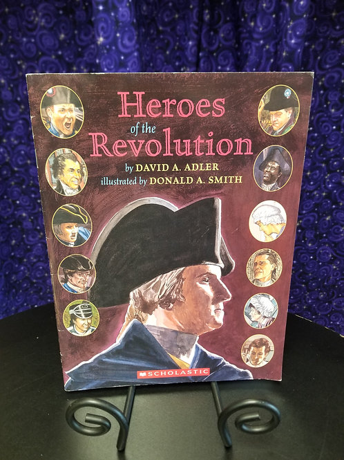 Heroes of the Revolution by David Adler