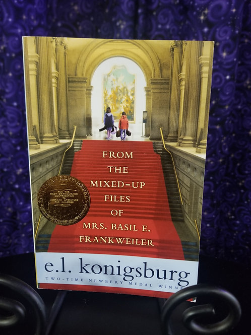 From the Mixes-Up Files of Mrs. Basil E. Frankweiler by E.l. Konigsberg