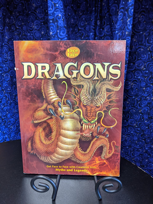Dragons: Get Face to Face with Creatures from Myths and Legends