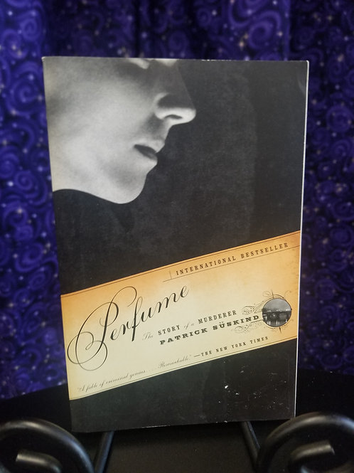 Perfume: The Story of a Murder by Patrick Suskind