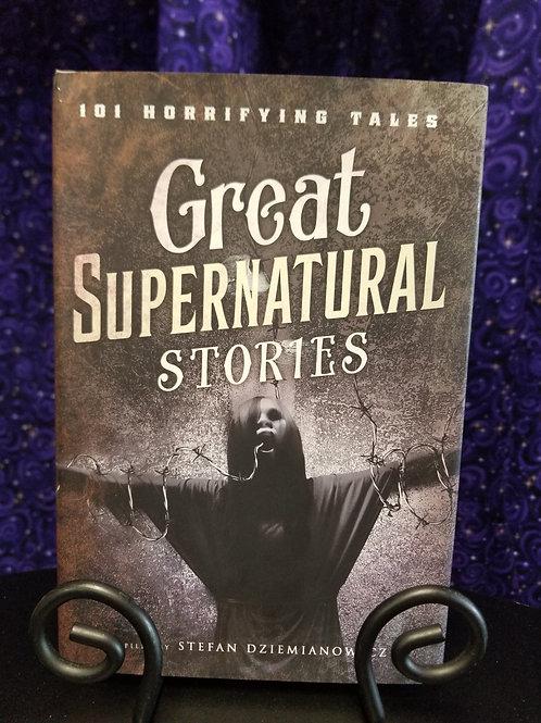 Great Supernatural Stories: 101 Horrifying Tales