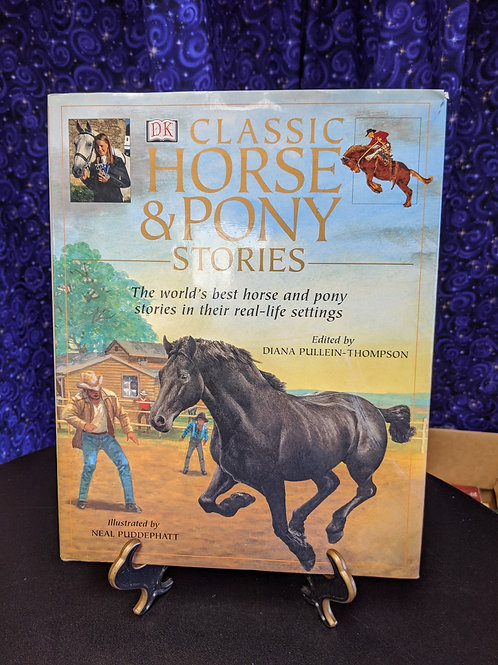 Classic Horse & Pony Stories: World's best horse & pony stories in their real-li