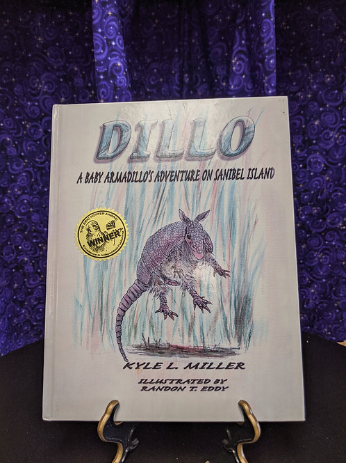 Dillo: A Baby Armadillo's Adventure on Sanibel Island by Kyle L. Miller