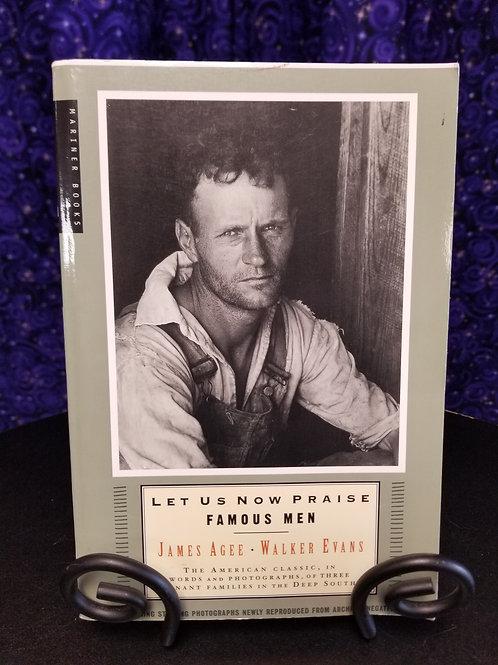 Let Us Now Praise Famous Men by James Agee