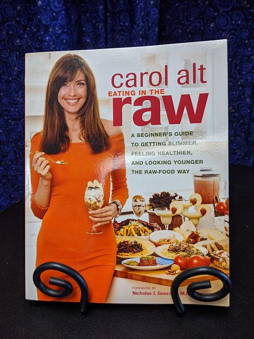 Carol Alt Eating in the Raw