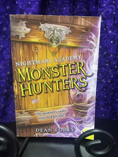 Nightmare Academy Monster Hunters by Dean Lorey