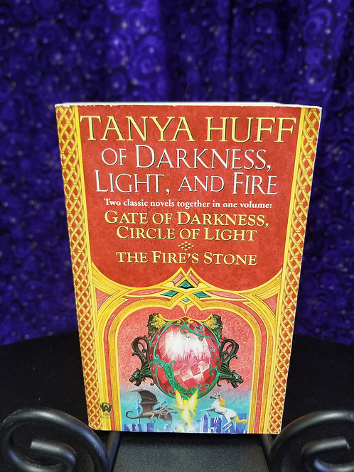Of Darkness, Light, and Fire - 2 book Omnibus by Tanya Huff