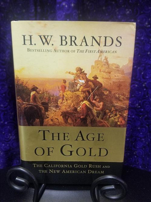 Age of Gold: California Goldrush & the New American Dream