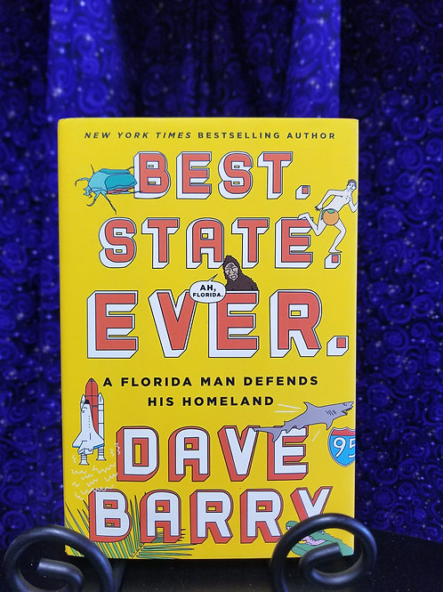 Best State Ever: A Florida Man Defends His Homeland by Dave Barry