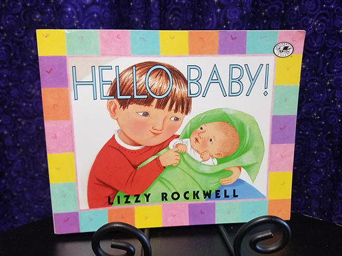 Hello Baby by Lizzie Rockwell