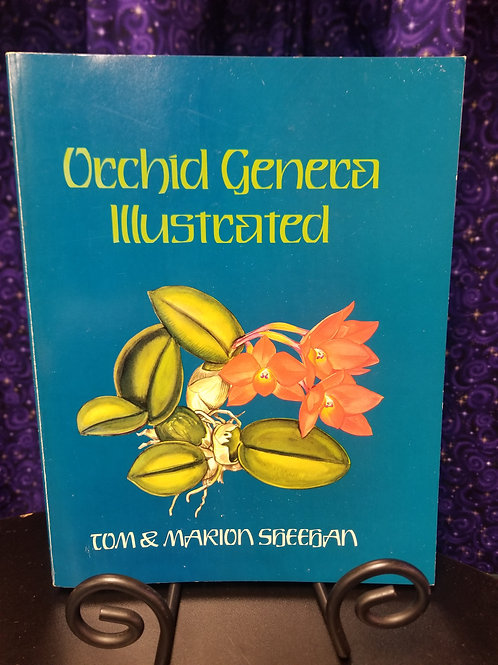 Orchid Genera Illustrated by Tom & Marion Sheehan