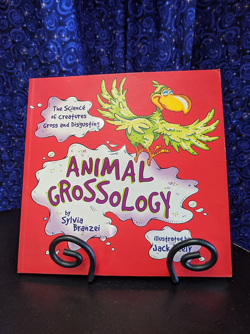 Animal Grossology: The Science of Creatures Gross & Disgusting