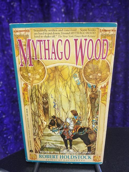 Mythago Wood by Robert Holdstock