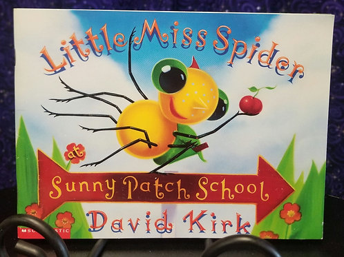 Little Miss Spider: Sunny Patch School by David Kirk
