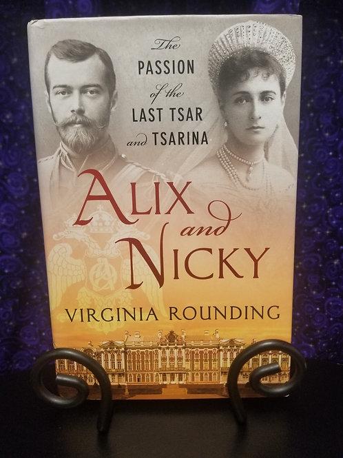 Alix & Nicky: The Passion of the Last Tsar & Tsarina
