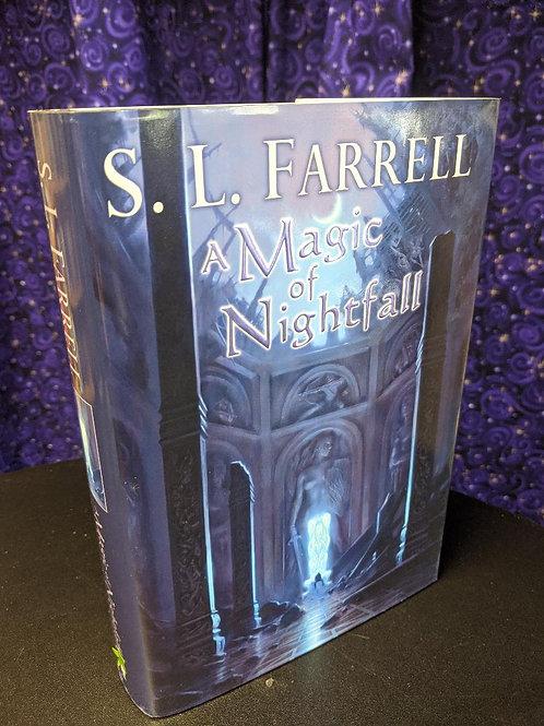 A Magic of Nightfall by S.L. Farrell
