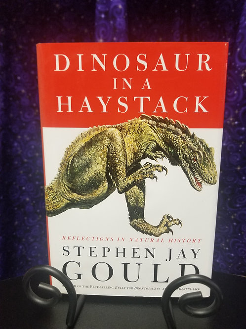 Dinosaur in a Haystack: Reflections in Natural History