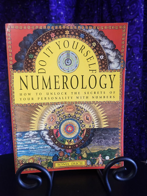Do it Yourself Numerology: Unlock the Secrets of Your Personality
