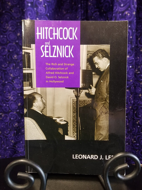 Hitchcock & Selznick: The Rich and Strange Collaboration