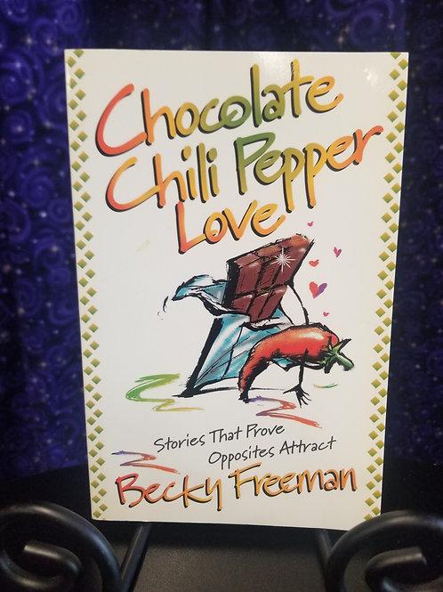 Chocolate Chili Pepper Love by Becky Freeman