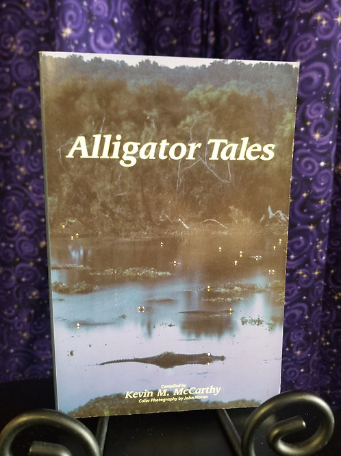 Alligator Tales Compiled by Kevin McCarthy