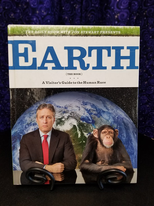 Earth: A Visitor's Guide to the Human Race