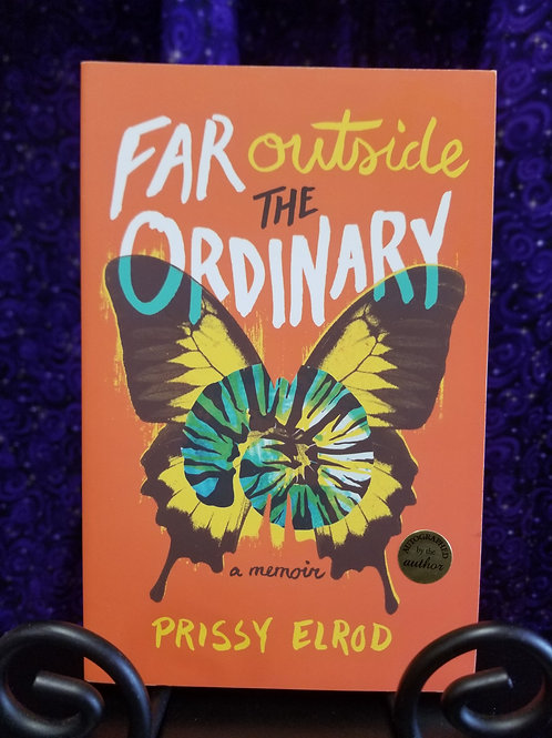 Far Outside the Ordinary by Prissy Elrod