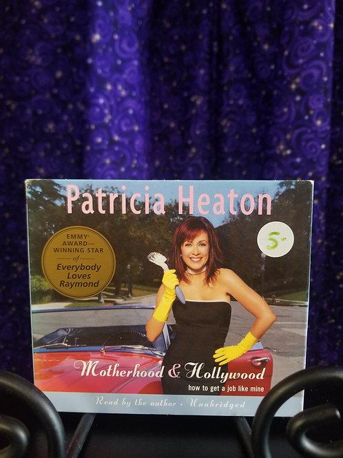 Motherhood & Hollywood by Patricia Heaton - Audiobook