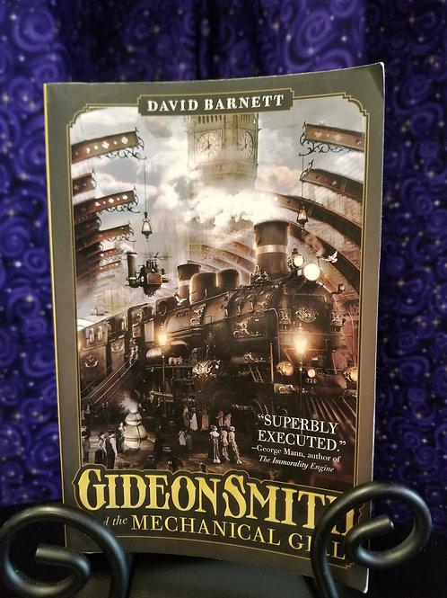 Gideon Smith & the Mechanical Girl by David Barnett