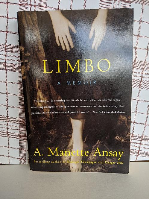 Limbo: A Memoir by A. Manette Ansay