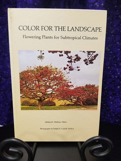 Color For the Lanscape: Flowering Plants For Subtropcal Climates
