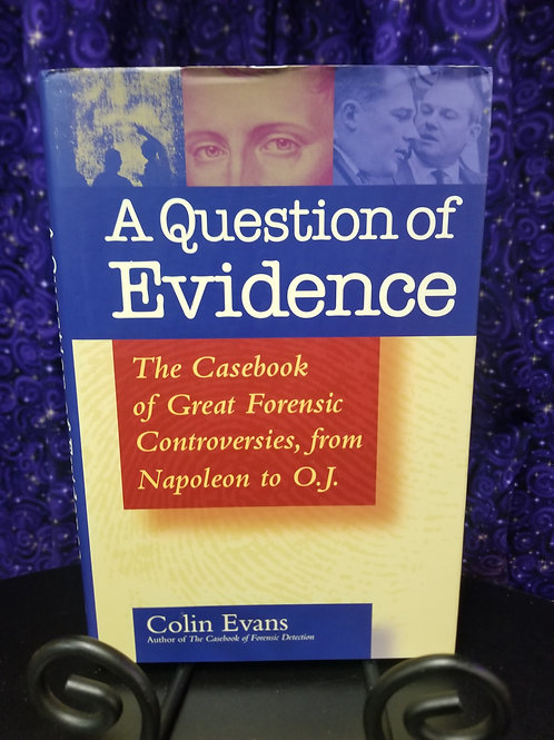 Casebook of Great Forensic Controversies From Napoleon to OJ