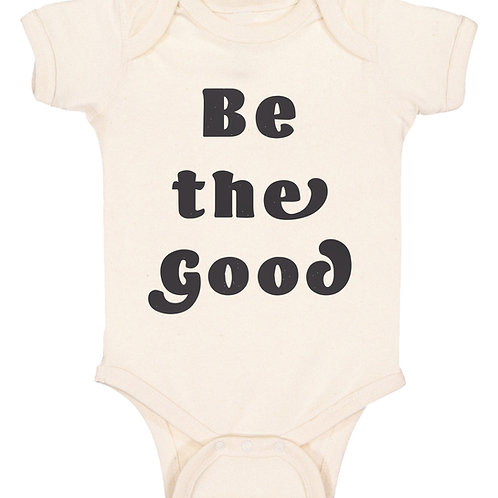 Be the Good Baby Bodysuit - 12 months