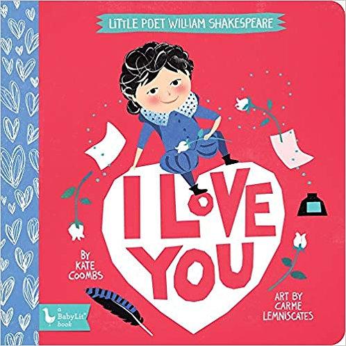 I Love You - Little Poet Board Book