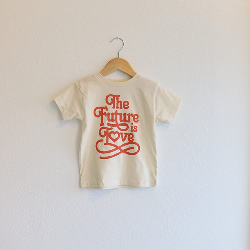 The Future is Love Kid/Toddler Tee - 4T