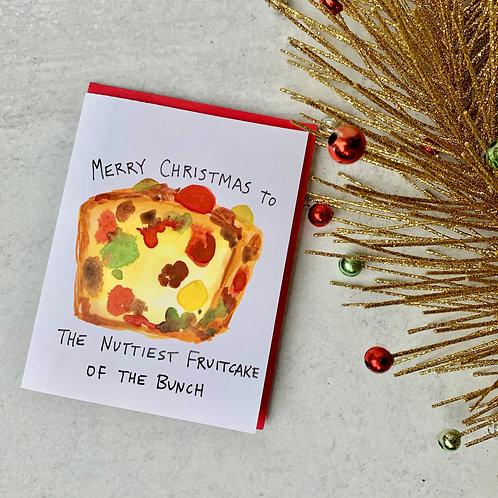 Nuttiest Fruitcake Card